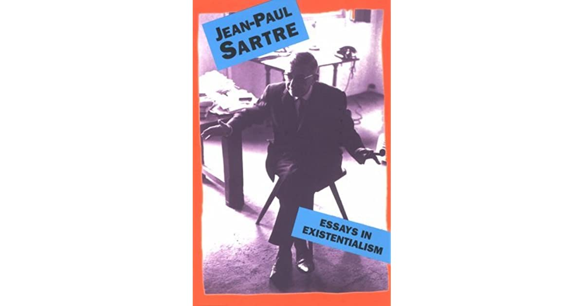 no exit essay example sartre One of his most expiring works was a play called no exit published in 1944 (fahnestock 7) sartre's existentialist philosophy can been seen throughout no exit existence precedes essence was a slogan, which was used to describe the meaning of existentialism.