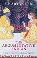 Argumentative Indian: Writings On Indian History Culture And Identity