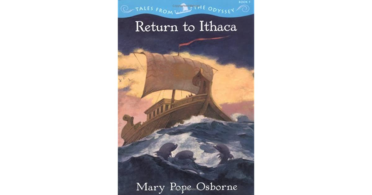 Return To Ithaca (Tales From The Odyssey, #5) By Mary Pope