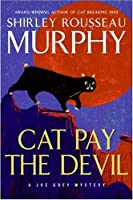 Cat Pay the Devil (Joe Grey #12)