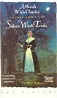 A Break With Charity: A Story of the Salem Witch Trials