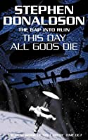 The Gap Into Ruin: This Day All Gods Die (Gap, #5)