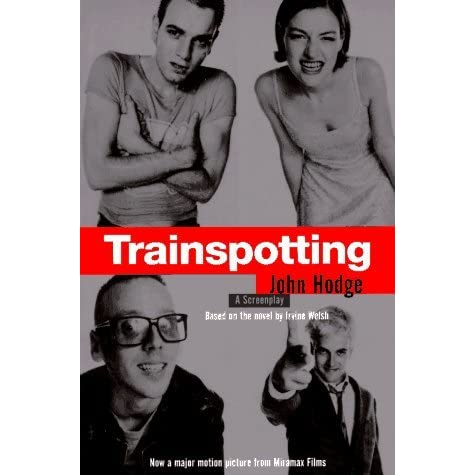 trainspotting a novel by irvine welsh essay Irvine welsh was born in leith in 1961 he moved with his family to muirhouse, in edinburgh, at the age of four at the age of 19 he moves back to edinburgh where he worked for the city council in the housing department.