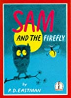 Sam And The Firefly (Beginner Books)