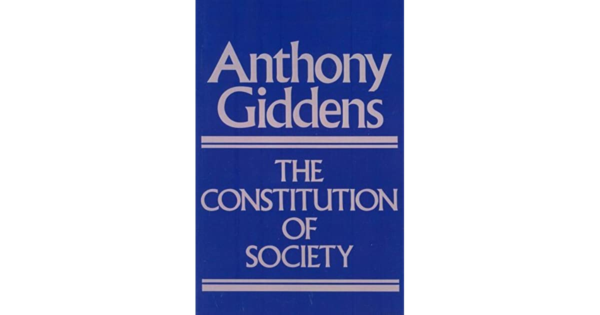 anthony giddens theory of structuration Our research on media systems worldwide is based on the structuration theory  developed by british sociologist anthony giddens, which has been widely.