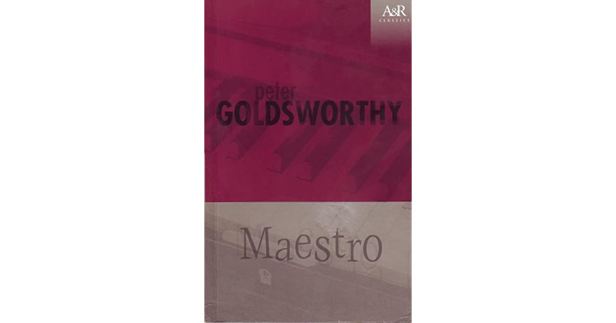 maestro by peter goldsworthy Read maestro free essay and over 88,000 other research documents maestro the novel maestro, written by peter goldsworthy is set in darwin when paul crabbe first moves to darwin, the idea.