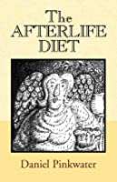 The Afterlife Diet