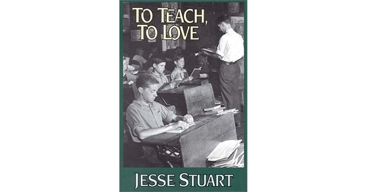 love by jesse stuart Background from michael marek about the story love by jesse stuart, for english literature students in taiwan.