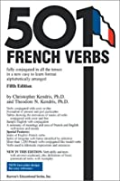 501 French Verbs: Fully Conjugated in All the Tenses and Moods in a New Easy-To-Learn Format, Alphabetically Arranged