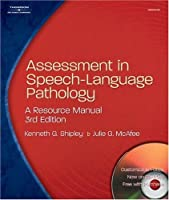 Assessment in Speech-Language Pathology: A Resource Manual [With CDROM]