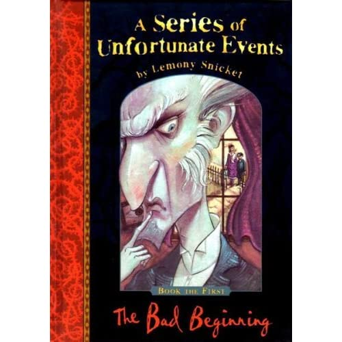 The Bad Beginning (A Series Of Unfortunate Events, #1) By