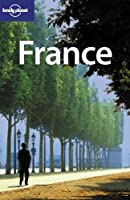 France (Lonely Planet Country Guide)