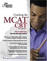 Cracking the MCAT CBT, 2nd Edition (Graduate Test Prep)