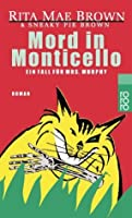 Mord in Monticello (Mrs. Murphy, #3)