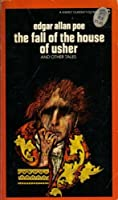 The Fall of the House of Usher and Other Tales