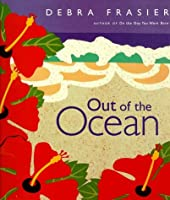 Out Of The Ocean Book: A Picture Book With Treasure Bag And Ocean Journal