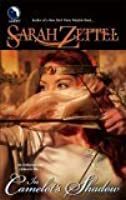 In Camelot's Shadow (The Paths to Camelot, #1)