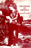The Hymns of Orpheus