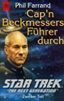 Cap'n Beckmessers Führer Durch Star Trek   The Next Generation 2