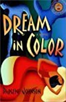 Dream in Color: A Novel (Strivers Row)