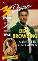 Knight In Rusty Armor (The Lawless Heirs #3)