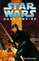 Dark Empire (Star Wars: Dark Empire, #1)