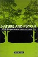 Nature and Psyche: Radical Environmentalism and the Politics of Subjectivity