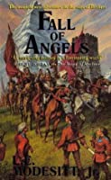 Fall of Angels (The Saga of Recluce, #6)