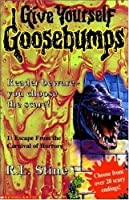 Escape from the Carnival of Horrors (Give Yourself Goosebumps, No 1)