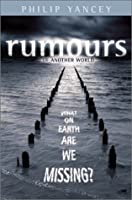 Rumours Of Another World: What On Earth Are We Missing?