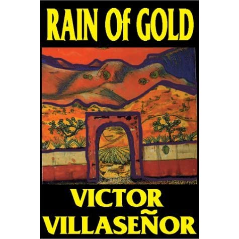 a literature analysis of the book rain of gold by victor villasenor Victorvillasenor.