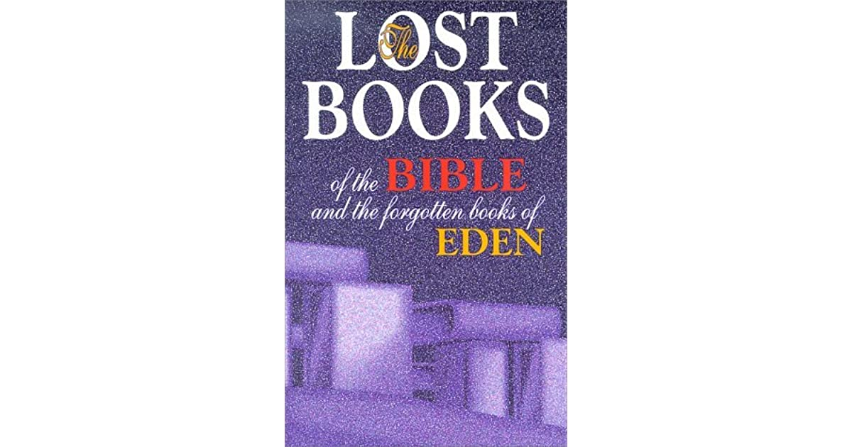 Lost Books of the Bible and the Forgotten Books of Eden ...
