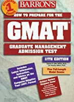 Barron's Gmat: How to Prepare for the Graduate Management Admission Test