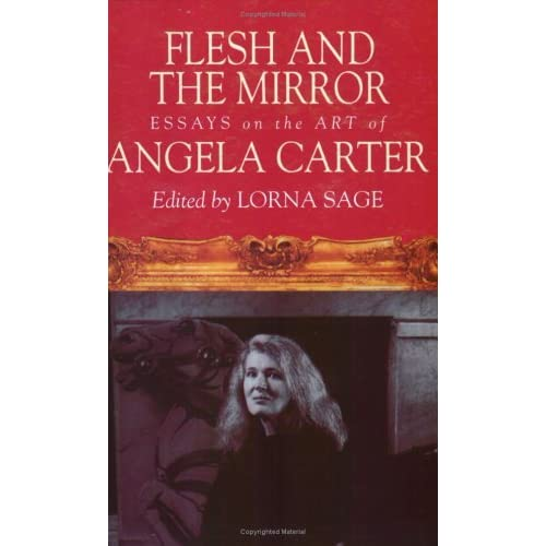 essays on the art of angela carter Critical essay in the women's writing module  angela carter in her book 'the  sadein woman and the ideology of pornography' comments.