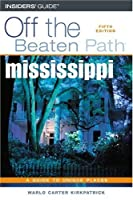 Mississippi Off the Beaten Path