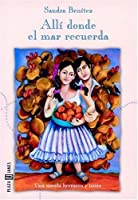 a place where the sea remembers - fired from his job as a salad maker by don gustavo - unable to keep promise of taking in marta's child marta rodriguez - raped and impregnated.