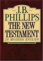 The New Testamant in Modern English