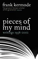 Pieces of My Mind: Writings 1958-2002