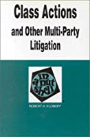 Class Actions and Other Multiparty Litigation in a Nutshell