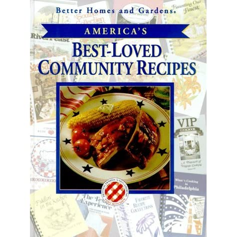 America 39 S Best Loved Community Recipes By Better Homes And: better homes amp gardens recipes
