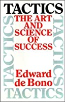Tactics: The Art And Science Of Success