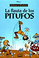 La Flauta de los pitufos (The Smurfs and the Magic Flute, Spanish Edition)
