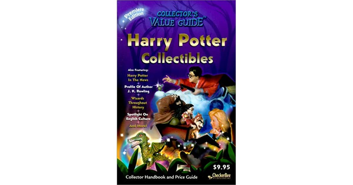 Harry Potter Book Goodreads ~ Harry potter collectibles collector handbook and price