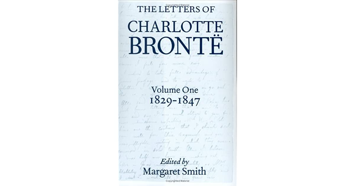 charlotte bronte essays letters Essays letters administrative records general charlotte, emily and anne charlotte bronte the woman a study by maude goldring.