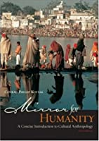 Mirror for Humanity: A Concise Introduction to Cultural Anthropology [With Free Powerweb]