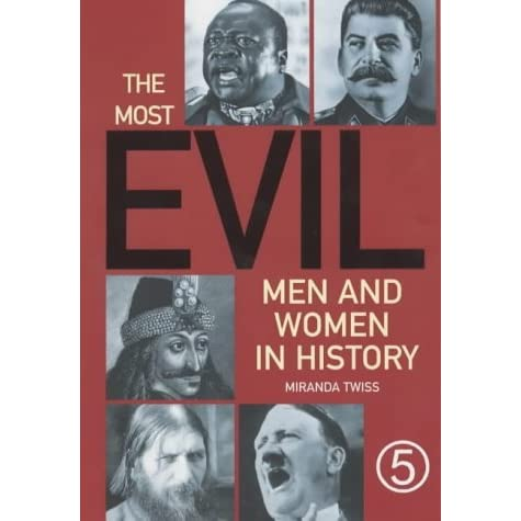 the most evil men in history