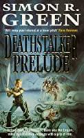 Deathstalker Prelude (Twilight of the Empire, #1-3) (Deathstalker)