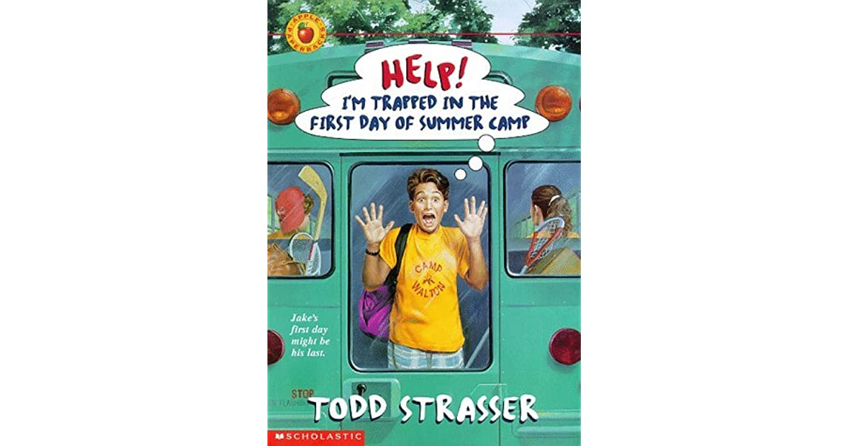 Help! I'm Trapped in the First Day of Summer Camp by Todd ...