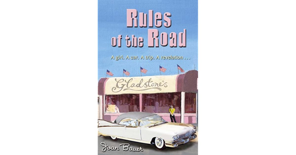an analysis of joan bauers novel rules of the road Find all available study guides and summaries for rules of the road by joan bauer if there is a sparknotes, shmoop, or cliff notes guide, we will have it listed here.