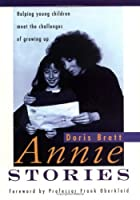 Annie Stories : Helping young children meet the challenges of growing up